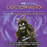 Doctor Who: The Third Alien Worlds Collection: 1st, 4th, 5th, 7th Doctor Novelisations