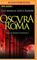Oscura Roma (Marco Lemurio)