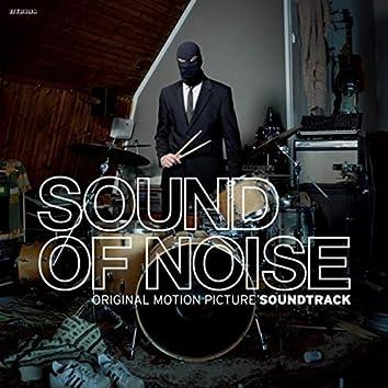 Sound of Noise (Original Motion Picture Soundtrack)