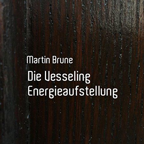 Die Vesseling Energieaufstellung Titelbild