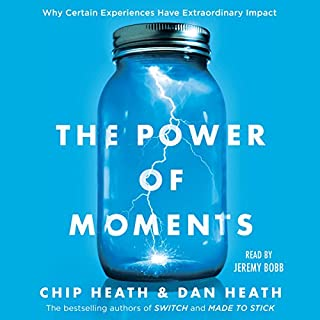 The Power of Moments     Why Certain Experiences Have Extraordinary Impact              By:                                                                                                                                 Chip Heath,                                                                                        Dan Heath                               Narrated by:                                                                                                                                 Jeremy Bobb                      Length: 6 hrs and 24 mins     2,117 ratings     Overall 4.7