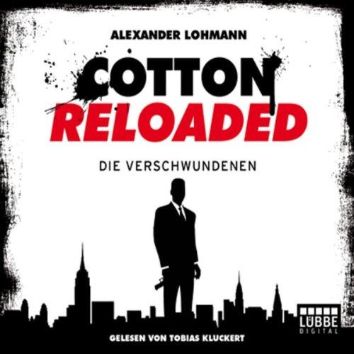 Die Verschwundenen (Cotton Reloaded 4) Titelbild