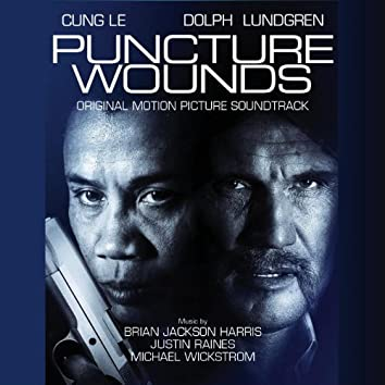 Puncture Wounds (Original Motion Picture Soundtrack)