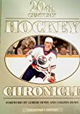 20th Century Hockey Chronicle Collector's Edition 1999