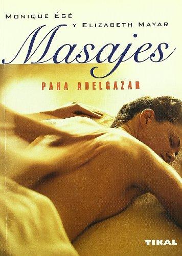 Masajes Para Adelgazar (Naturismo)
