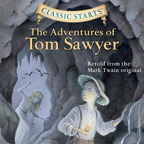 The Adventures of Tom Sawyer (Classic Starts) cover art