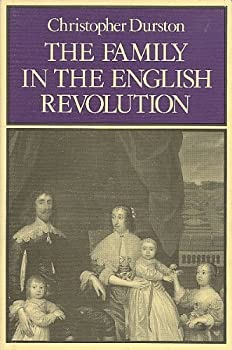 The Family in the English Revolution (The Family, Sexuality, and Social Relations in Past Times) - Book  of the Family, Sexuality, and Social Relations in Past Times
