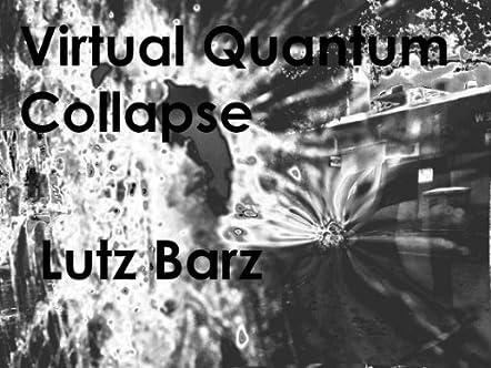 Virtual Quantum Collapse
