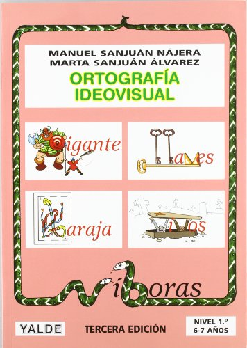 Ortografia Ideovisual. Nivel 1 (6-7 Años