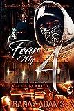 Fear My Gangsta 4: Kill or be Killed (English Edition)