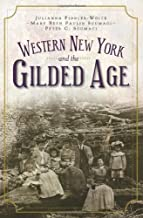 Western New York and the Gilded Age (Vintage Images)