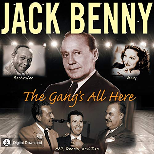 Jack Benny: The Gang's All Here audiobook cover art