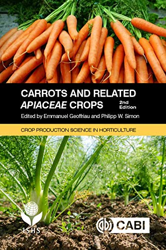 Carrots and Related Apiaceae Crops, 2nd Edition (Crop Production Science in Horticulture) (English Edition)
