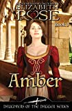 Amber (Daughters of the Dagger Series) (Volume 3)