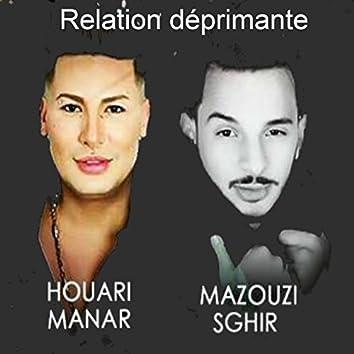Relation déprimante (feat. Houari Manar)