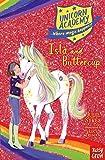 Unicorn Academy. Isla And Buttercup (Unicorn Academy: Where Magic Happens, 12)