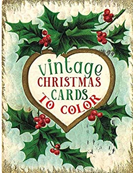 vintage christmas cards to color  A Vintage Grayscale coloring book Featuring 50+ Retro & old time Christmas Greetings to Draw  Coloring Book for Relaxation