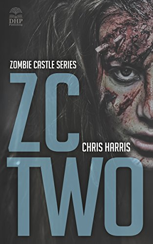 ZC TWO: Zombie Castle Series Book 2 (English Edition)