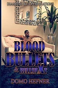 Blood Bullets & Bullshxt