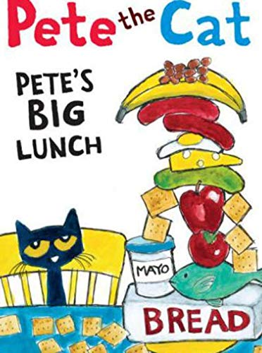 Pete the Cat Petes Big Lunch: Interesting children's books (English Edition)
