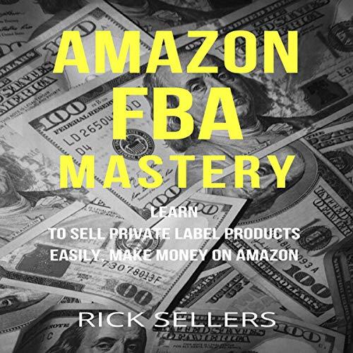 Amazon FBA Mastery cover art