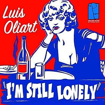 I'm Still Lonely