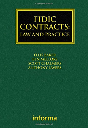 FIDIC Contracts: Law and Practice (Construction Practice)