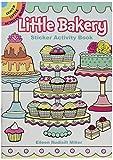 Little Bakery Sticker Activity Book (Dover Little Activity Books Stickers)