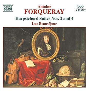 Forqueray: Harpsichord Suites Nos. 2 and 4