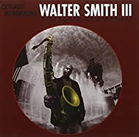 Casually Introducing by Walter Smith III (2006-03-07)