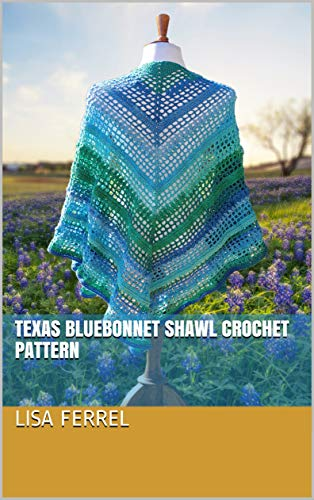 Texas Bluebonnet Shawl Crochet Pattern (English Edition)