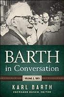 Barth in Conversation: 1963
