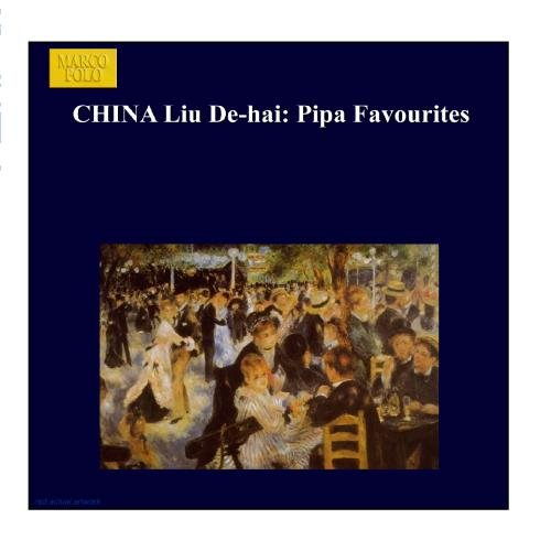 China Liu De-Hai: Pipa Favourites