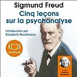 Cinq leçons sur la psychanalyse - Format Téléchargement Audio - 12,50 €