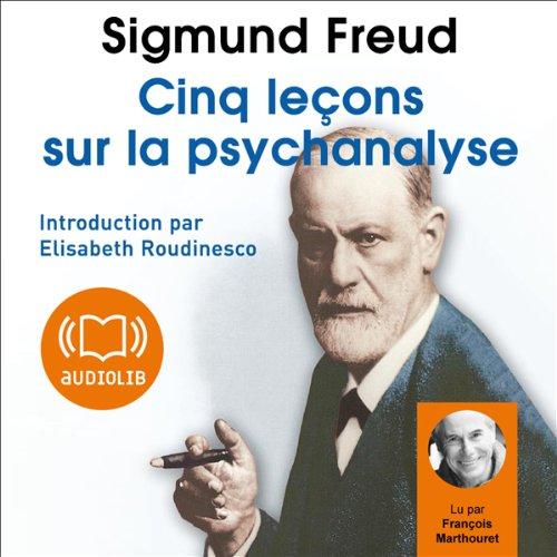 Cinq leçons sur la psychanalyse  audiobook cover art