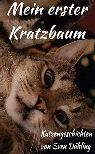Mein erster Kratzbaum (German Edition)