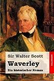 Waverley: Ein historischer Roman