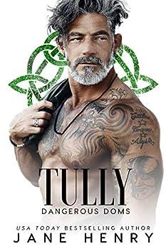Tully  A Dark Irish Mafia Romance  Dangerous Doms