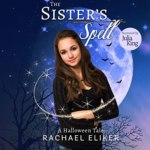 The Sister's Spell: A Halloween Tale audiobook cover art
