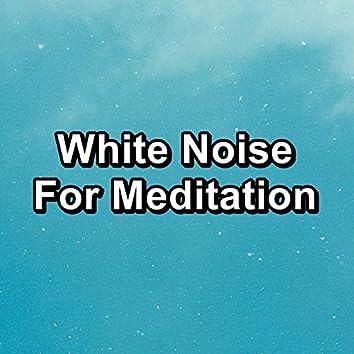 White Noise For Meditation