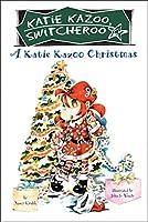 A Katie Kazoo Christmas: Super Super Special (Katie Kazoo, Switcheroo)