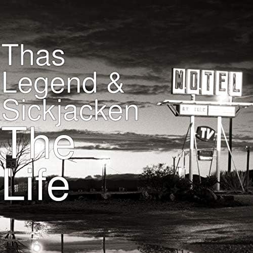 Thas Legend & Sickjacken