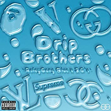 Drip Brothers