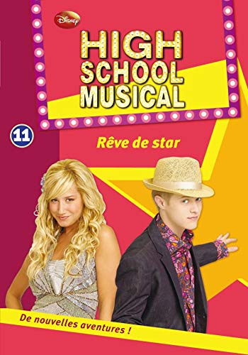 High School Musical 11- Rêve de star