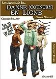 Danse (country) en ligne (La) Niveau débutant de Christian ROLLAND ( 1 novembre 2012 )