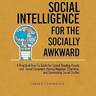 Social Intelligence for the Socially Awkward audiobook cover art