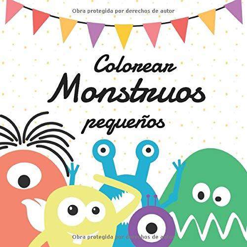 Colorear Monstruos Pequeños: libro de colorear para niños de 4 a 8 años – cuaderno con lindas criaturas para pintar y dibujar