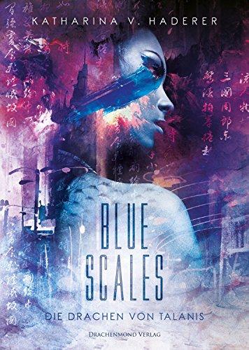 Blue Scales: Die Drachen von Talanis