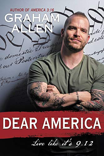 Compare Textbook Prices for Dear America: Live Like It's 9/12  ISBN 9781546091677 by Allen, Graham