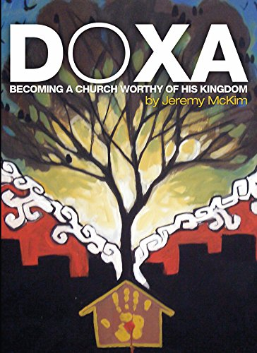Doxa: Becoming a Church Worthy of His Kingdom (English Edition)